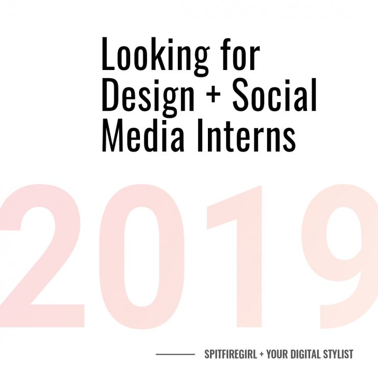 Join Spitfiregirl and Your Digital stylist this spring as our design intern and social media interns!